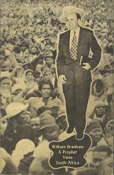 William Branham A Prophet Visits South Africa - Julius Stadsklev