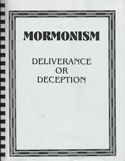 Mormonism: Deliverance or Deception - Richard & Cindy Benson