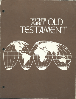 Seminary Course of Study: Teacher Manual, Old Testament