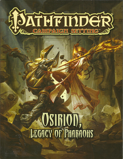 Pathfinder Campaign Setting: Osirion, Legacy of Pharaohs - Alex  Greenshields - 9781601255952